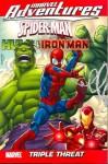 Marvel Adventures - Spider-Man, Hulk & Iron Man: Triple Threat - Paul Tobin, Alvin Lee, Alvine Lee