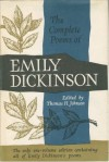 The Complete Poems of Emily Dickinson - Emily Dickinson, Thomas H. Johnson