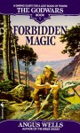 Forbidden Magic (The Godwars, Book 1) - Angus Wells