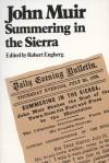 John Muir Sierra - Robert E. Engberg, John Muir
