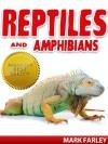 Reptiles & Amphibians - Mark Farley
