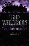 Shadowmarch - Tad Williams