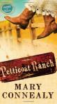 Petticoat Ranch - Mary Connealy
