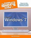 The Complete Idiot's Guide to Microsoft Windows 7 - Paul McFedries