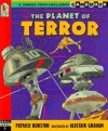 Planet of Terror, The: A Choose-Your-Challenge Gamebook - Partick Burston