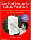Easy Mini-lessons For Building Vocabulary: Practical Strategies That Boost Word Knowledge and Reading Comprehension - Laura Robb