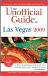 The Unofficial Guide to Las Vegas 2009 - Bob Sehlinger, Deke Castleman