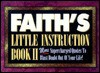 Faith's Little Instruction Book II - Harrison House