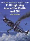 P-38 Lightning Aces of the Pacific and CBI - John Stanaway, Tom Tullis