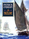 The Truelove (MP3 Book) - Patrick O'Brian, Simon Vance