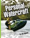 Personal Watercraft - Jim Gigliotti