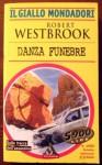 Danza funebre - Robert Westbrook