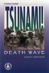 Tsunami! Death Wave - Margo Sorenson