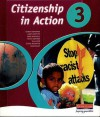 Citizenship In Action 3: Student Book (Citizenship In Action) - Peter Norton, Andy Griffith, Mike Griffith, Will Ord, Clare Ricketts, Anne Riley