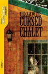 The Case of the Cursed Chalet - Anne Schraff
