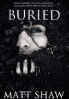 Buried - Matt Shaw
