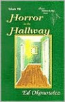 Horror in the Hallway (Spirits in the Bays series) (Spirits between the bays series) - Ed Okonowicz