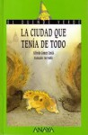 La ciudad que tenía de todo - Alfredo Gómez Cerdá