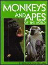 Monkeys and Apes of the World - Rita Golden Gelman