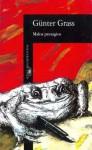 Malos Presagios - Günter Grass