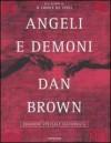 Angeli e demoni. Edizione speciale illustrata - Dan Brown, Valentina Guani, Annamaria Biavasco, Jaime Putorti