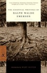 The Essential Writings of Ralph Waldo Emerson - Ralph Waldo Emerson, Mary Oliver, Brooks Atkinson