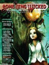 Something Wicked #08 (November2008) (Something Wicked SF & Horror Magazine) - Lauren Beukes, Richard Kunzmann, Sarah Lotz, Werner Pretorius, Charles Cilliers, CS Fuqua, Karen Runge, William Ledbetter, Joe Vaz, Vianne Venter