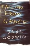 Falling from Grace - Jane Godwin