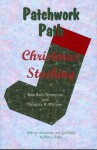 Patchwork Path: Christmas Stocking - Tena Beth Thompson, Gregory A. Kompes