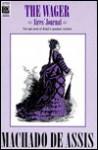 The Wager: Aires' Journal - Machado de Assis, Robert L. Scott-Buccleuch