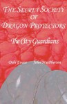 The City Guardians - Book 4 (The Secret Society of Dragon Protectors) - Debi Evans, John Macpherson