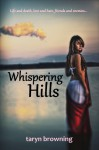 Whispering Hills - Taryn Browning