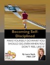 Becoming Self-Disciplined - Laura Stack