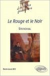 Le Rouge Et Le Noir, Stendhal - Pierre-Louis Rey