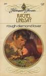 Rough Diamond Lover - Rachel Lindsay