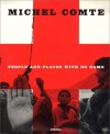 Michel Comte : People and Places with No Name - Michel Comte