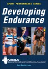 Developing Endurance - NSCA -National Strength & Conditioning Association