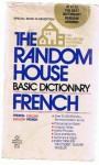 French: The Random House Basic Dictionary - Francesca L.V. Langbaum, Robert A. Hall