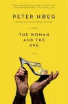 The Woman and the Ape - Peter Høeg, Barbara Haveland