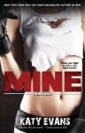 Mine - Katy Evans