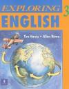 Exploring English 3 - Tim Harris, Allan Rowe