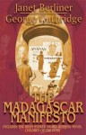 The Madagascar Manifesto - Janet Berliner, George Guthridge