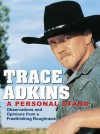 A Personal Stand: Observations and Opinions from a Freethinking Roughneck - Trace Adkins, Alan Sklar