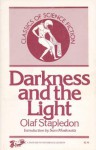 Darkness and the Light - Olaf Stapledon, Sam Moskowitz