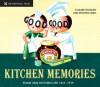 Kitchen Memories: Food and Kitchen Life 1837-1939 - Elizabeth Drury, Philippa Lewis