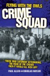 Flying with the Owls Crime Squad - Paul Allen, Douglas Naylor