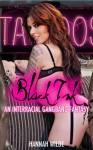 Black Ink: An Interracial Gangbang Fantasy - Hannah Wilde