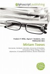 Miriam Toews - Agnes F. Vandome, John McBrewster, Sam B Miller II