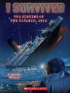 I Survived #1: I Survived the Sinking of the Titanic, 1912 - Lauren Tarshis