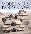Modern U.S. Tanks and AFVs - Michael Green